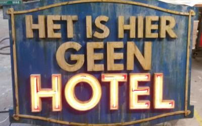 Het is hier geen hotel neonsign TALPA